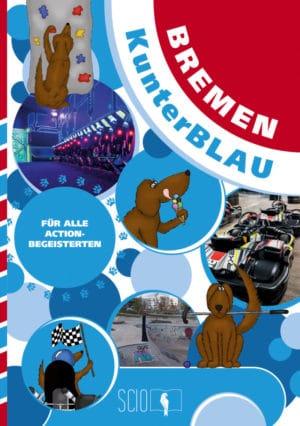 Bremen KunterBLAU – Für alle Actionbegeisterten