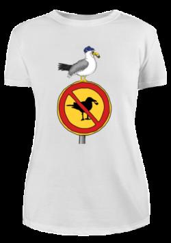 Damen T-Shirt Möwen sind hier verboten