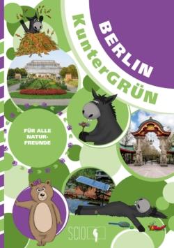 Berlin KunterGRÜN – Für alle Naturfreunde