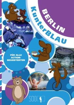 Berlin KunterBLAU – Für alle Actionbegeisterten