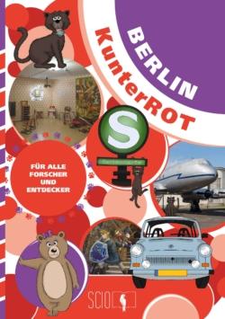 Berlin KunterROT – Für alle Forscher und Entdecker