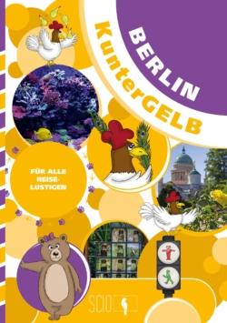 Berlin KunterGELB – Für alle Reiselustigen