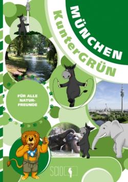 München KunterGRÜN – Für alle Naturfreunde