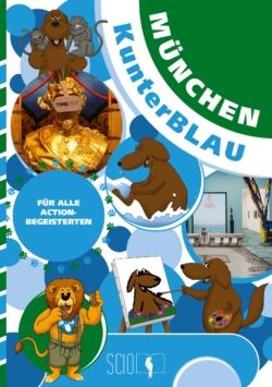 München KunterBLAU – Für alle Actionbegeisterten