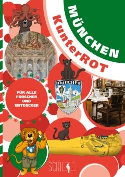 München KunterROT – Für alle Forscher und Entdecker